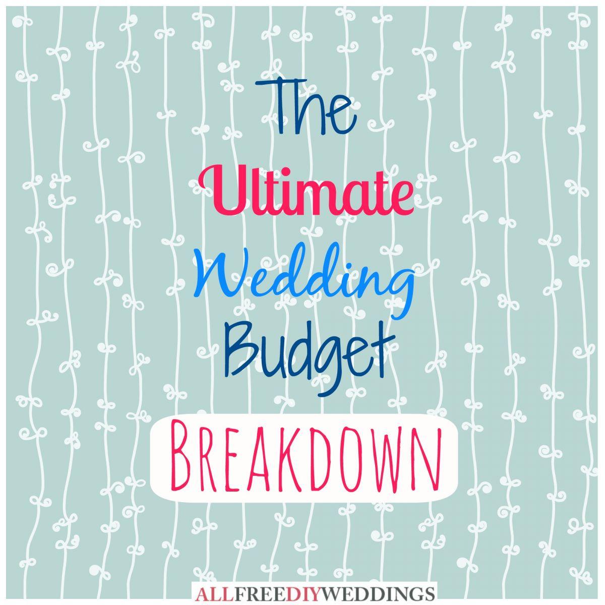 DIY Wedding Planning: Wedding Budget Breakdown